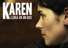 Karen llora en un bus